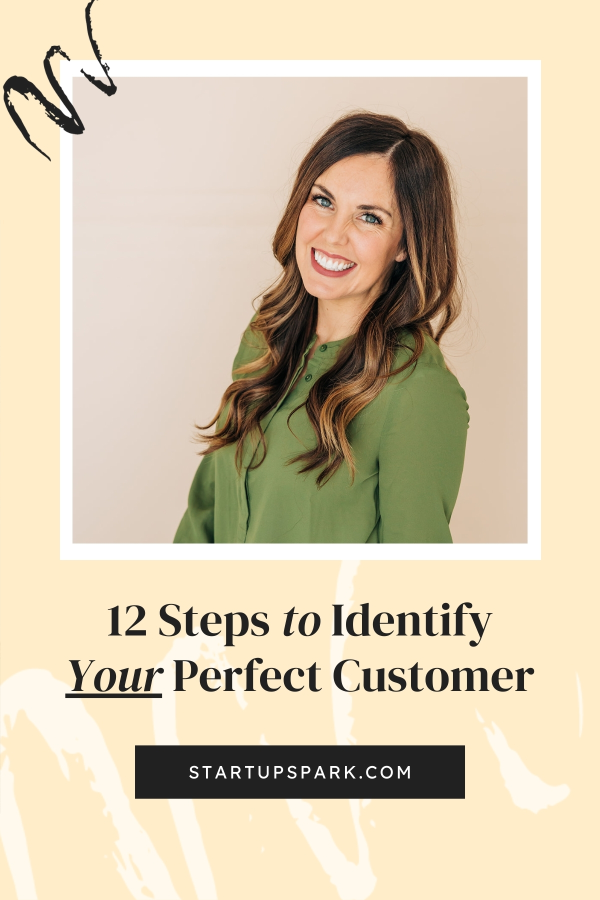 12 Steps to Identify Your Perfect Customer with Camille of Six Sisters Stuff and Start-Up Spark